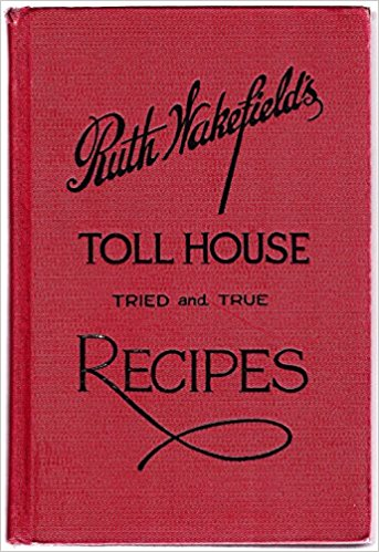 Ruth-Wakefield's-Tried-and-True-Recipes